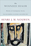 The Wounded Healer: Ministry in Contemporary Society (Doubleday Image Book. an Image Book)