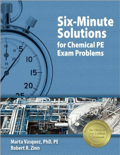 Six-Minute Solutions for Chemical PE Exam Problems by Marta Vasquez (2004-06-01)