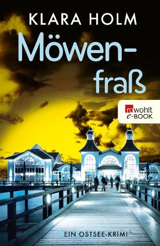 Buchseite und Rezensionen zu 'Möwenfraß: Ein Ostsee-Krimi' von Klara Holm