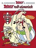Asterix redt Wienerisch: Der große Mundart-Sammelband - René Goscinny, Albert Uderzo