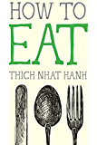 How to Eat (Mindful Essentials Book 2)