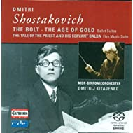 Shostakovich, D.: Bolt / the Golden Age Suite / the Tale of the Priest and His Servant Balda Suite