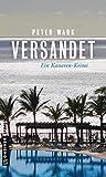 Versandet: Ein Kanaren-Krimi (Kriminalromane im GMEINER-Verlag) - Peter Wark