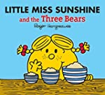 Little Miss Sunshine and the Three Be...