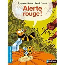 Alerte rouge ! - Premières Lectures CP Niveau 3 - Dès 6 ans
