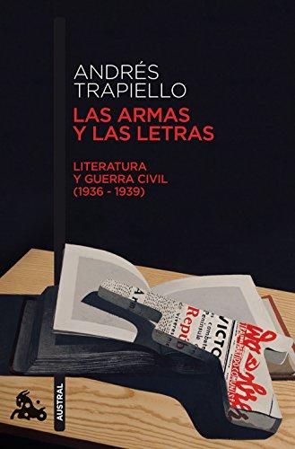 Las armas y las letras (Humanidades) por Andrés Trapiello