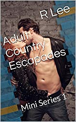 Adult Country Escapades: Mini Series 1