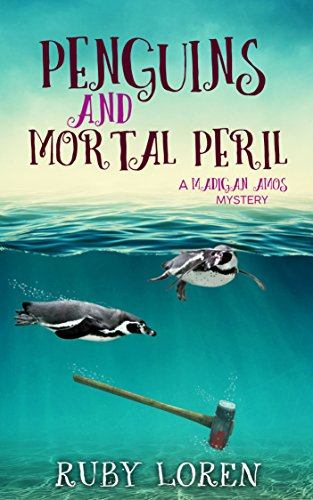 Penguins and Mortal Peril: Mystery (Madigan Amos Zoo Mysteries Book 1) (English Edition) par [Loren, Ruby]