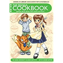 The Manga Cookbook: Japanese Bento Boxes, Main Dishes and More! (English Edition)