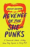 As an industry insider and pioneering post-punk musician, Vivien Goldman's perspective on music journalism is unusually well-rounded. In Revenge of the She-Punks, she probes four themes—identity, money, love, and protest—to explore what makes punk...