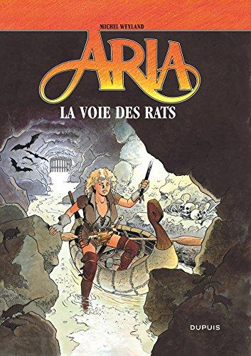 Aria - tome 22 - LA VOIE DES RATS
