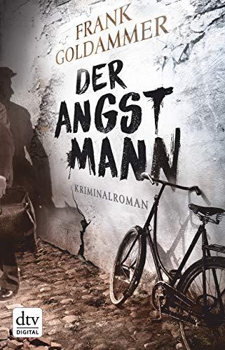 Der Angstmann: Kriminalroman (Max Heller 1)