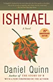 Ishmael: An Adventure of the Mind and Spirit (Ishmael Series)