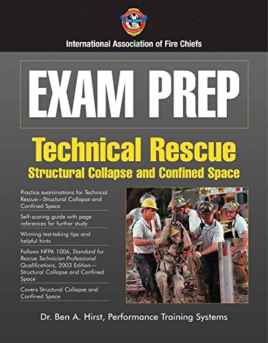 Exam Prep: Technical Rescue - Structural Collapse and Confined Space