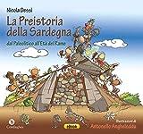 La Preistoria della Sardegna: dal Paleolitico all'Età del Rame (Ainas)