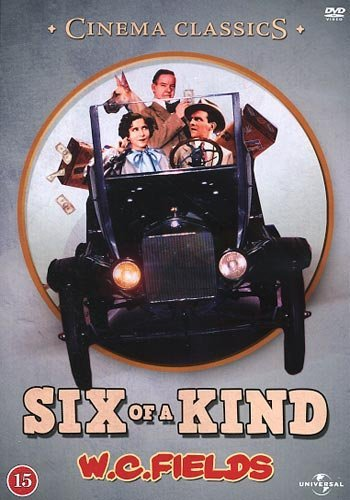 Six of a kind - DVD -Leo McCarey with Charles Ruggles and Mary Boland . by Charles Ruggles Mary Boland WC Fields George Burns Gracie Allen Alison Skipworth Bradley Page Grace Bradley William J. Kelly Phil TEAD - Charles Wc