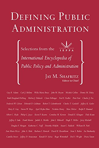 Defining Public Administration: Selections from the International Encyclopedia of Public Policy and Administration (English Edition)