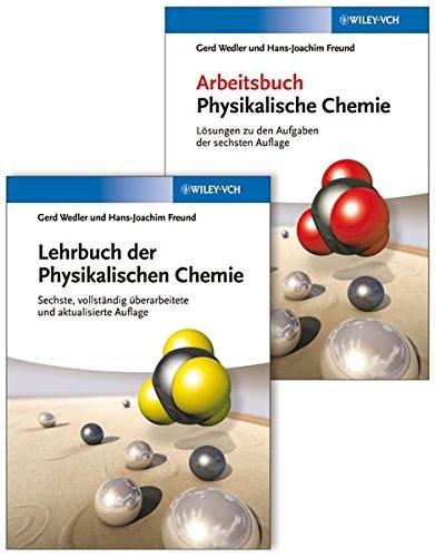 Lehrbuch der Physikalischen Chemie: Set aus Lehrbuch und Arbeitsbuch