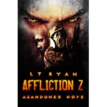 Affliction Z: Abandoned Hope (Post Apocalyptic Thriller) (English Edition)