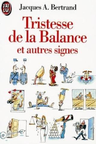 Tristesse de la balance et autres signes