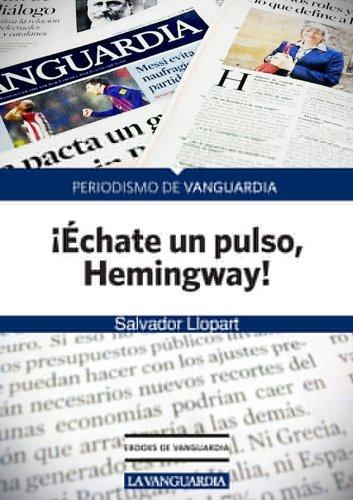 ¡Échate un pulso, Hemingway! por Salvador Llopart