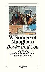 Books and You: Eine kleine persönliche Geschichte der Weltliteratur (detebe)