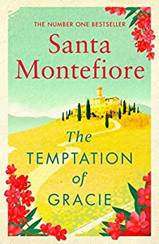 The Temptation of Gracie by [Montefiore, Santa]