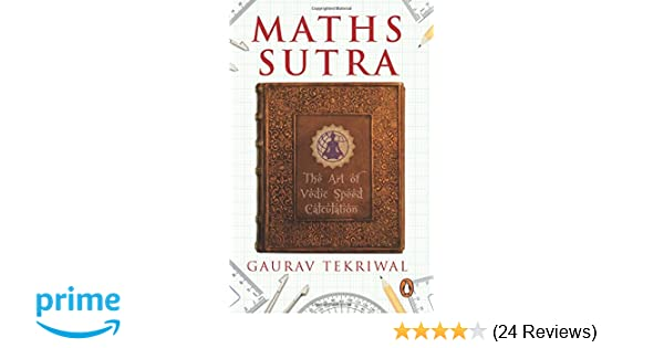 Buy Maths Sutra: The Art of Indian Speed Calculation Book Online at ...