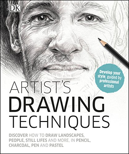 Artist's Drawing Techniques: Discover How to Draw Landscapes, People, Still Lifes and More, in Pencil, Charcoal, Pen and Pastel (English Edition) por DK
