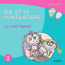 Livres Pour Enfants Le Collier Magique Zoe Et La