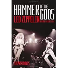 "Hammer of the Gods: ""Led Zeppelin"" Unauthorised"