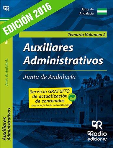 Auxiliares Administrativos de la Junta de Andalucía. Temario Volumen 2. (OPOSICIONES)