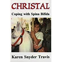 CHRISTAL Coping with Spina Bifida (English Edition)