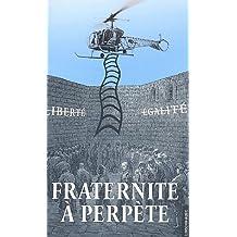 Fraternité à perpète : Retour sur la tentative d'évasion de la prison de Fresnes du 27 mai 2001