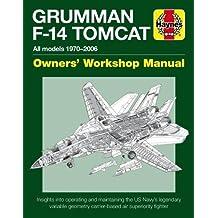 Grumman F-14 Tomcat (Haynes Owners' Workshop Manual)