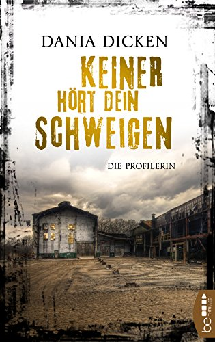 Image of Keiner hört dein Schweigen: Die Profilerin (Profiler-Reihe 6)