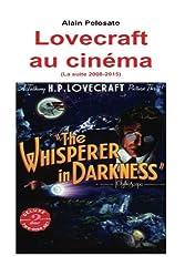 Lovecraft au cinéma (La suite 2008_2015): La suite de