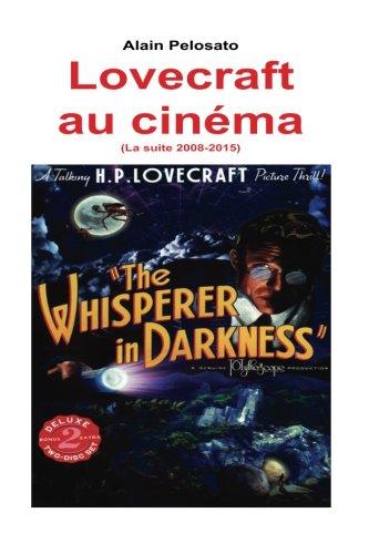 Lovecraft au cinma (La suite 2008_2015): La suite de
