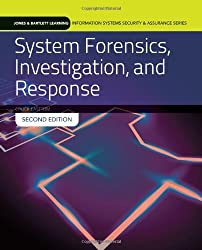 System Forensics, Investigation And Response (Jones & Bartlett Learning Information Systems Security & Ass) by Chuck Easttom (2013-08-30)