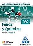 Profesores de Enseñanza Secundaria Física y Química Temario volumen 5