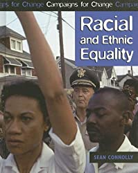 Racial And Ethnic Equality (Campaigns for Change)