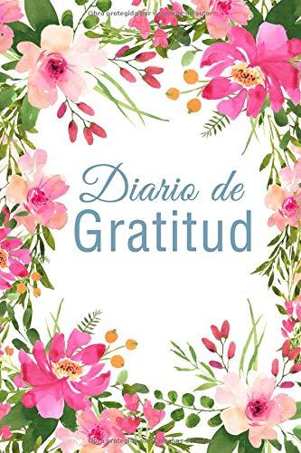 Diario de Gratitud: 30 Semanas de Beinestar y Felicidad, Rosa Floral