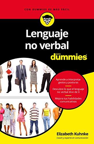 Lenguaje no verbal para Dummies por Elizabeth Kuhnke