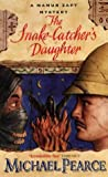 The Snake-Catcher's Daughter (Mamur Zapt Mysteries)