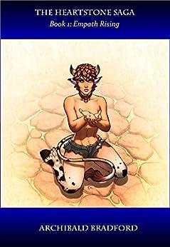 The Heartstone Saga: Book 1: Empath Rising (English Edition)