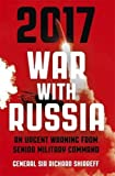 Front cover for the book 2017 War With Russia by General Sir Richard Shirreff