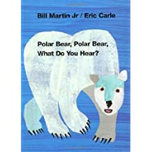 Polar Bear, Polar Bear, What Do You Hear? (Brown Bear and Friends) by Bill Martin Jr. (1997-09-15)