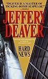 Hard News (Rune Trilogy) by Jeffery Deaver (2001-01-02)