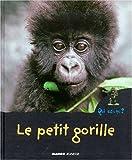 Le petit gorille / textes de Bernadette Costa-Prades | Costa-Prades, Bernadette. Auteur