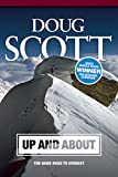 Up and About: The Hard Road to Everest: 1